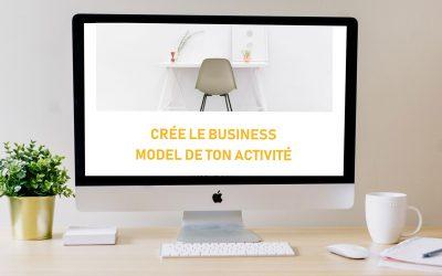 #02 Business Model : comment compléter les 9 catégories (+workbook gratuit)