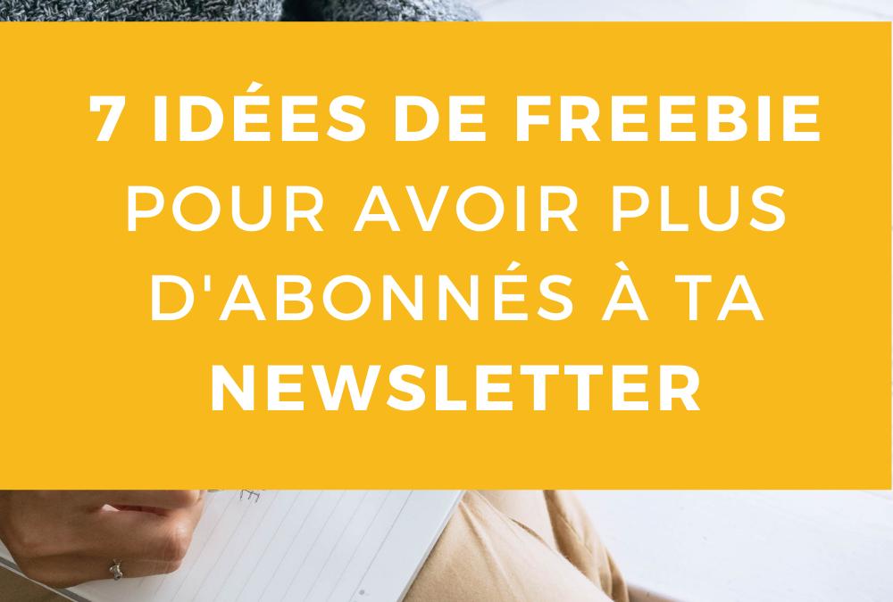 #23 7 idées de freebie à créer pour avoir plus d'abonnés à ta newsletter